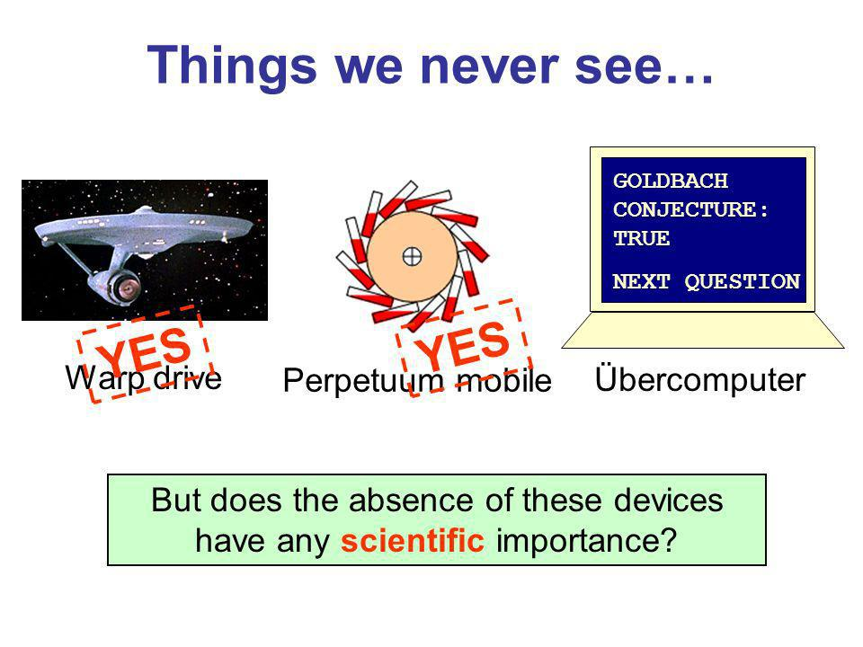 But does the absence of these devices have any scientific importance
