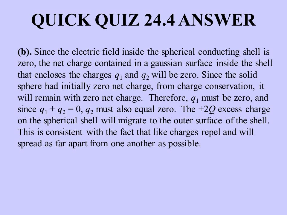 QUICK QUIZ 24.4 ANSWER