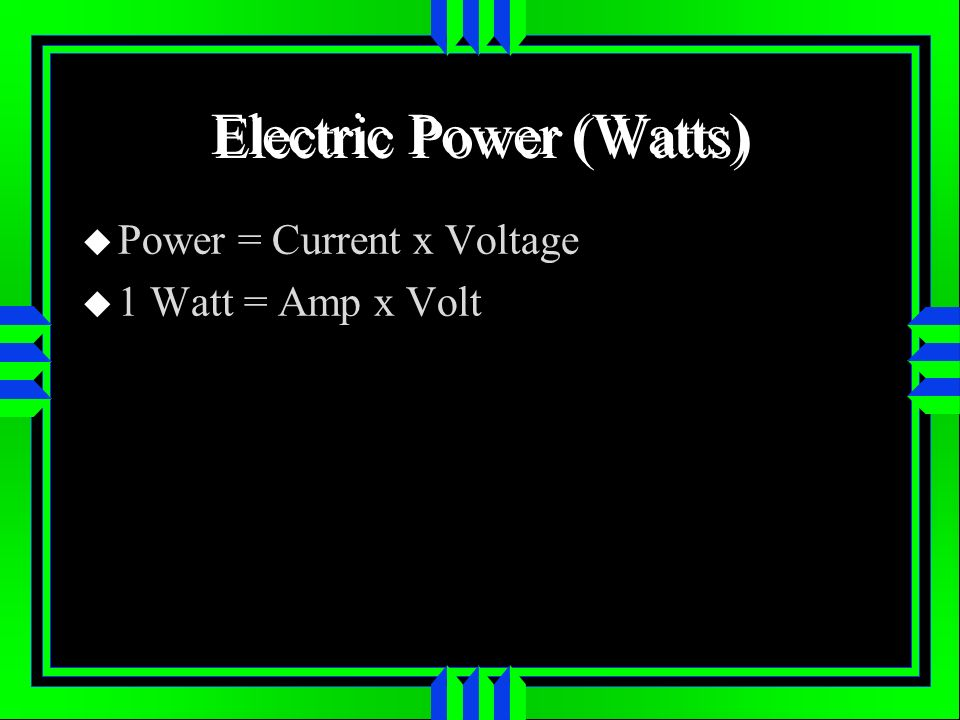 Electric Power (Watts)