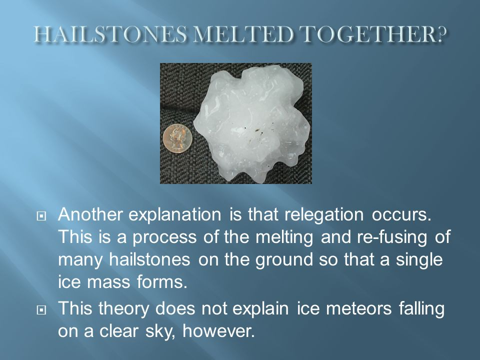 HAILSTONES MELTED TOGETHER