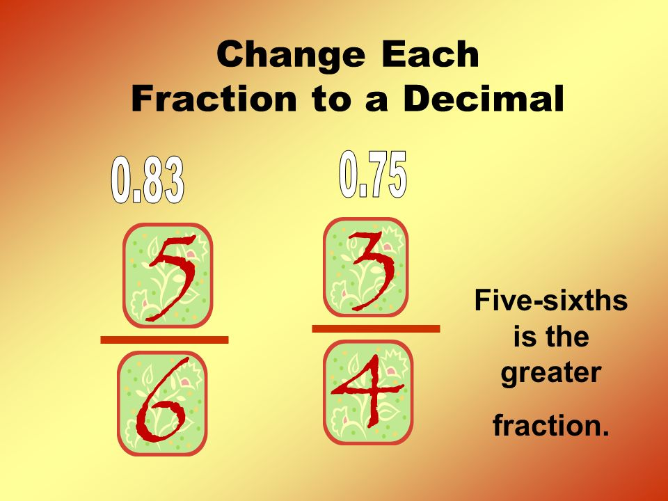 Change Each Fraction to a Decimal