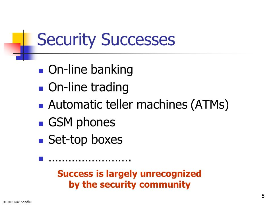 Success is largely unrecognized by the security community