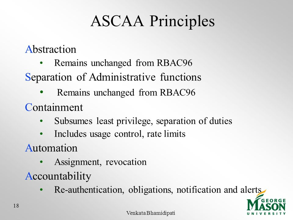 ASCAA Principles Abstraction Separation of Administrative functions