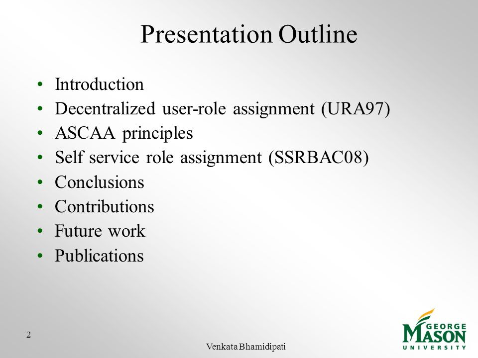 Presentation Outline Introduction