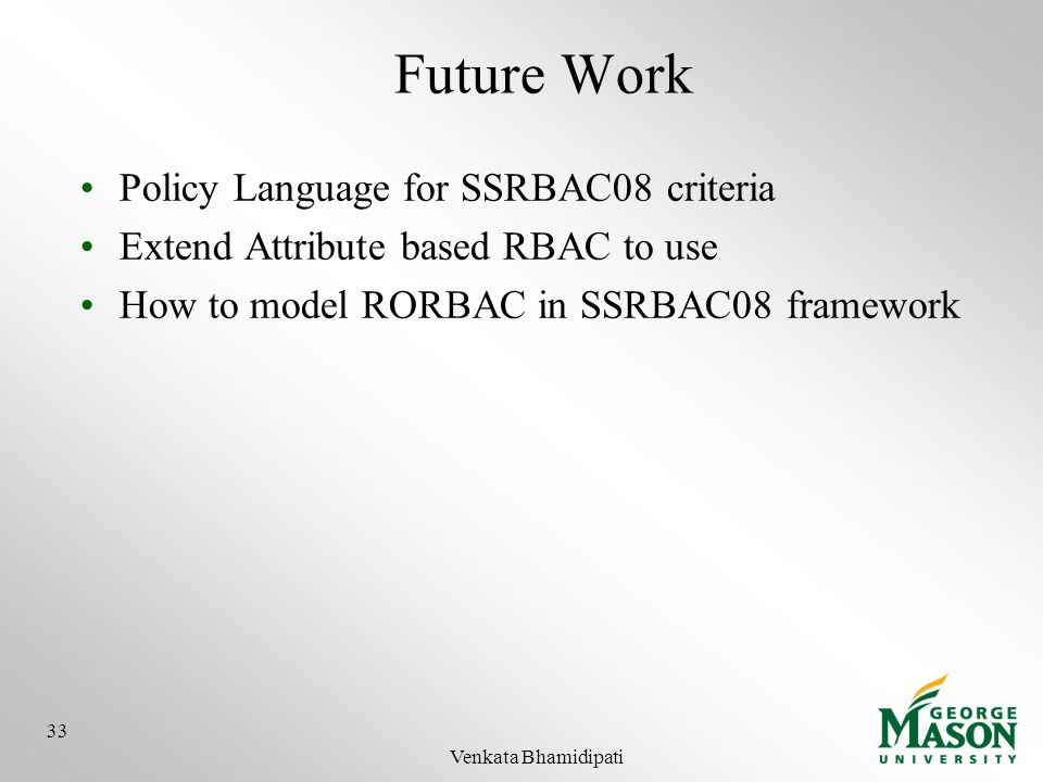 Future Work Policy Language for SSRBAC08 criteria