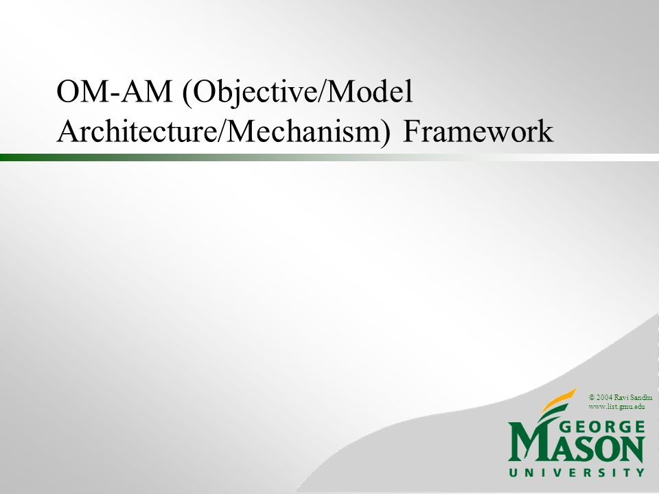 OM-AM (Objective/Model Architecture/Mechanism) Framework