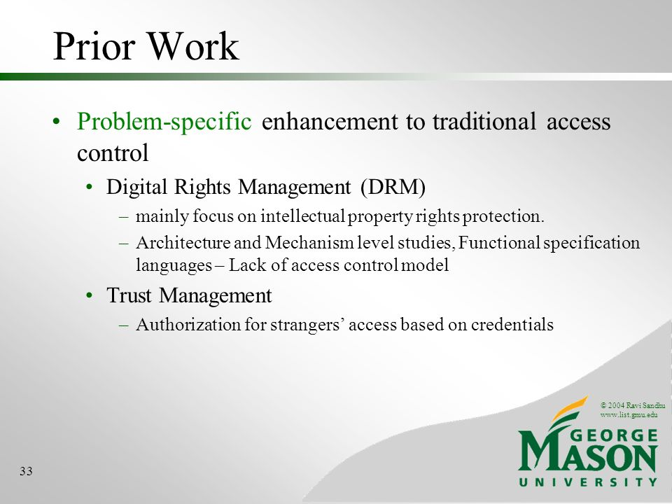 Prior Work Problem-specific enhancement to traditional access control