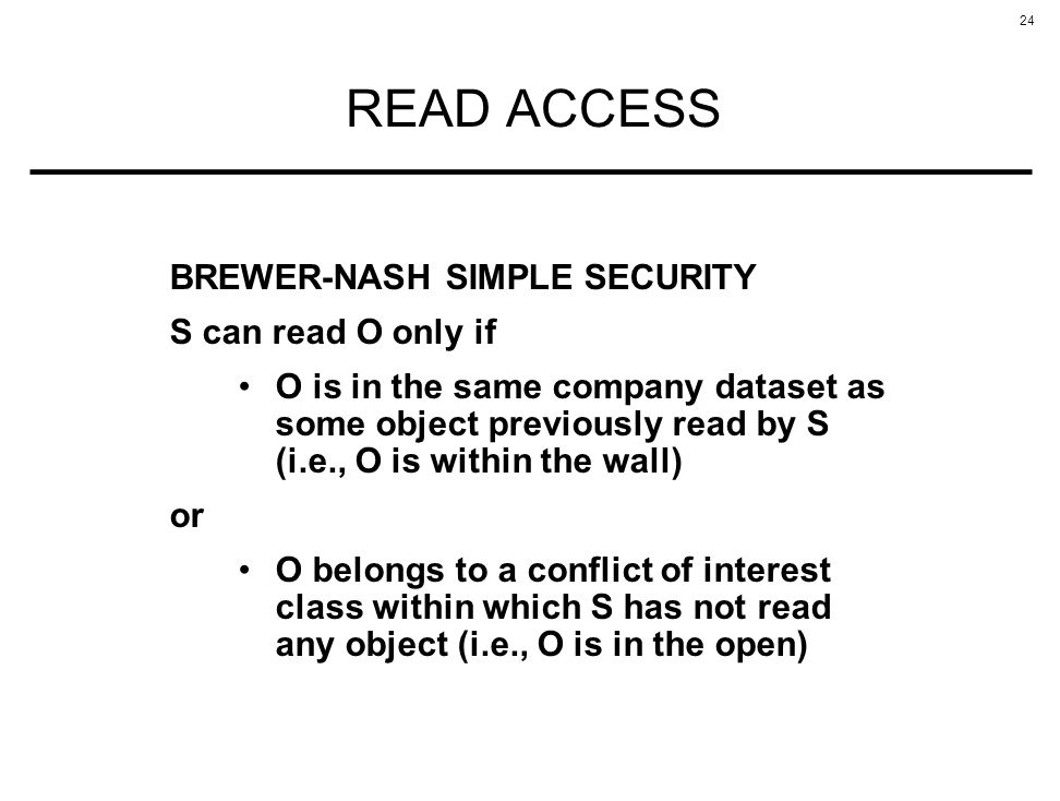 READ ACCESS BREWER-NASH SIMPLE SECURITY S can read O only if