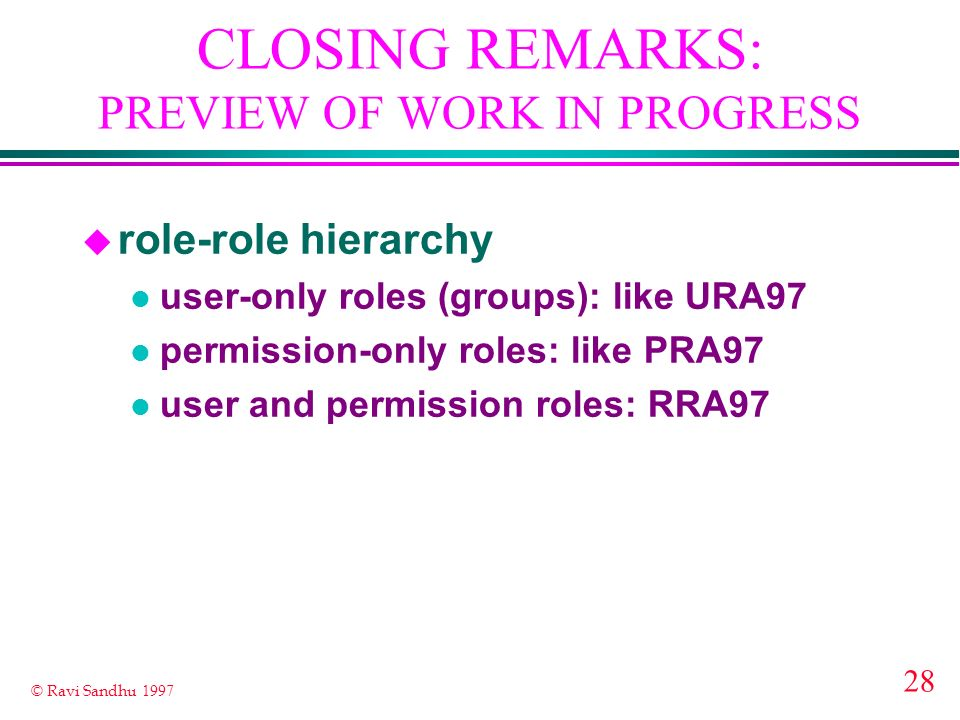 CLOSING REMARKS: PREVIEW OF WORK IN PROGRESS