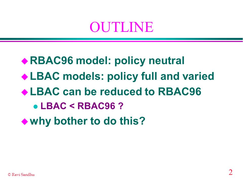 OUTLINE RBAC96 model: policy neutral
