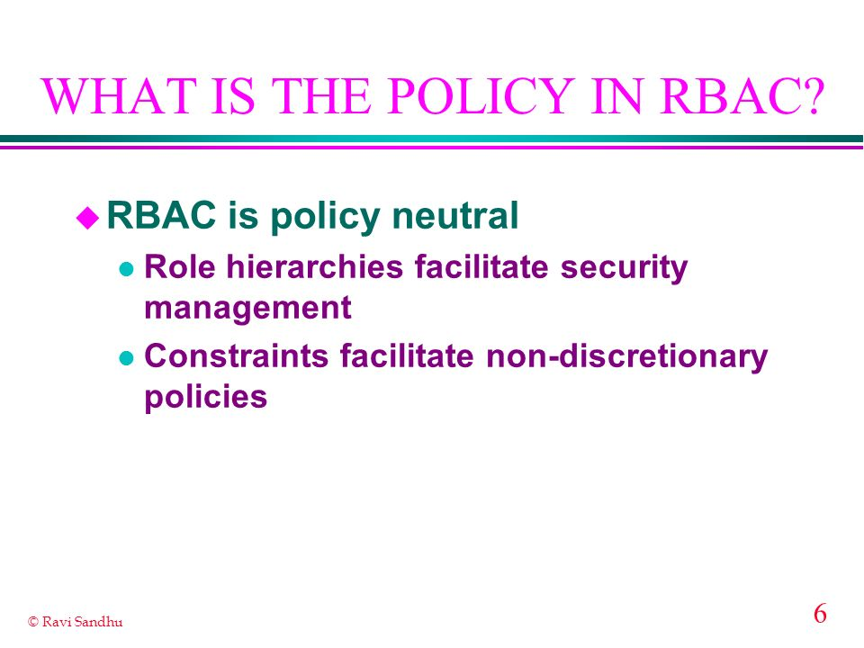 WHAT IS THE POLICY IN RBAC