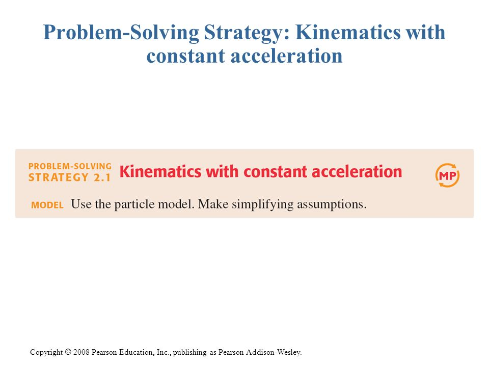 Problem-Solving Strategy: Kinematics with constant acceleration