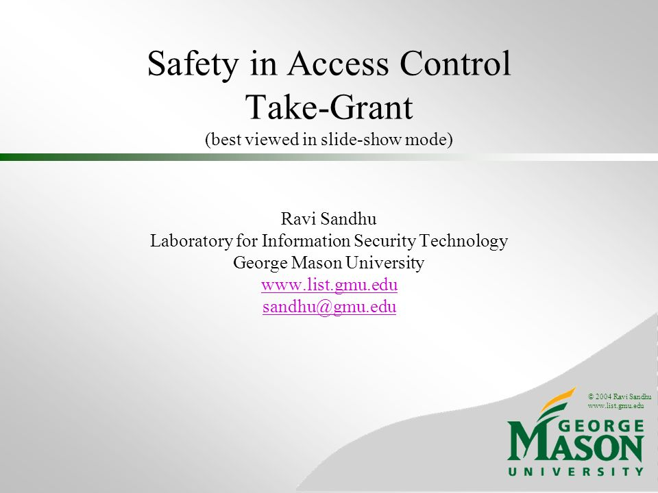 Safety in Access Control Take-Grant (best viewed in slide-show mode)