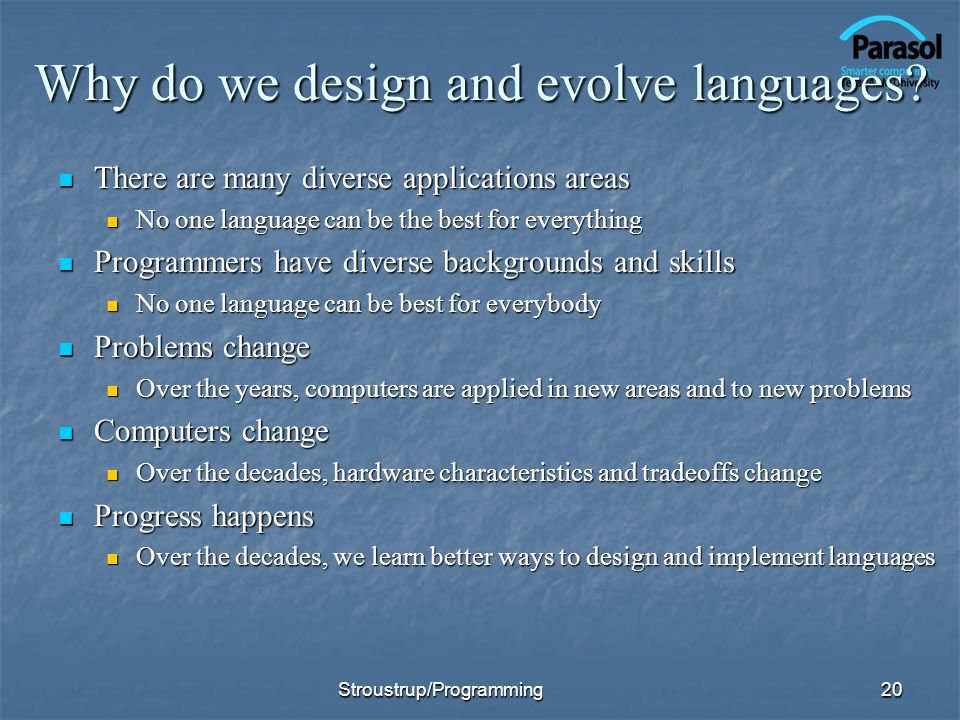 Why do we design and evolve languages