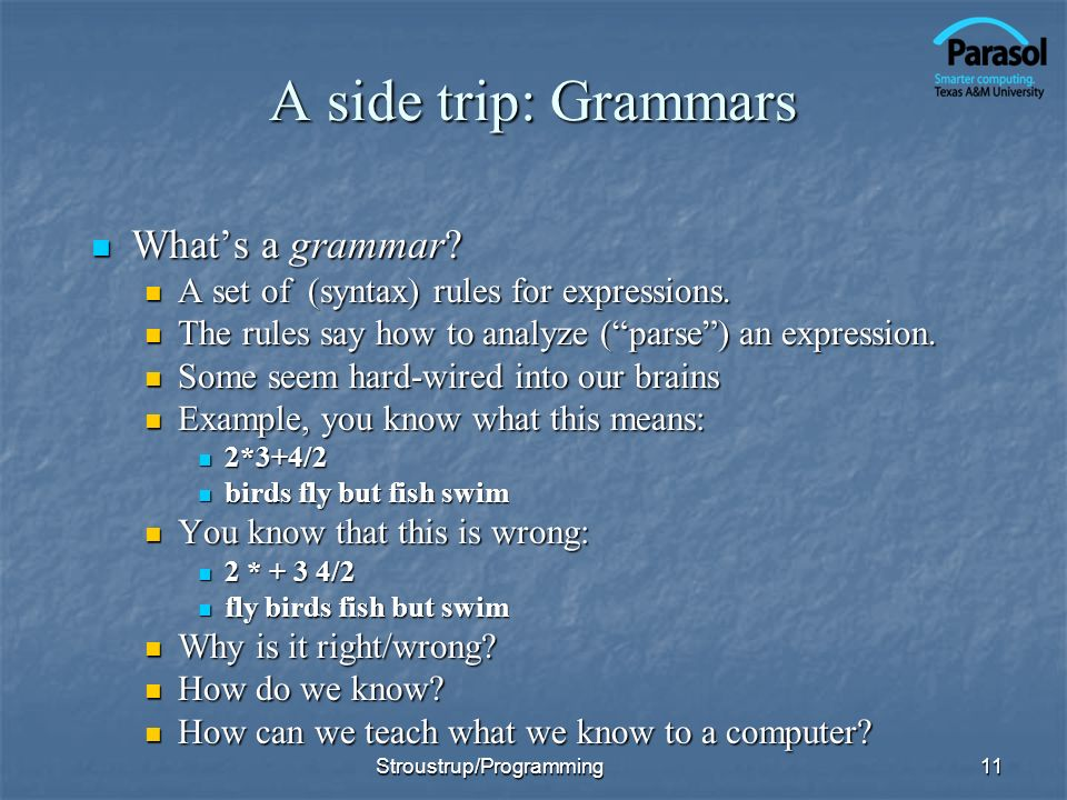 A side trip: Grammars What's a grammar