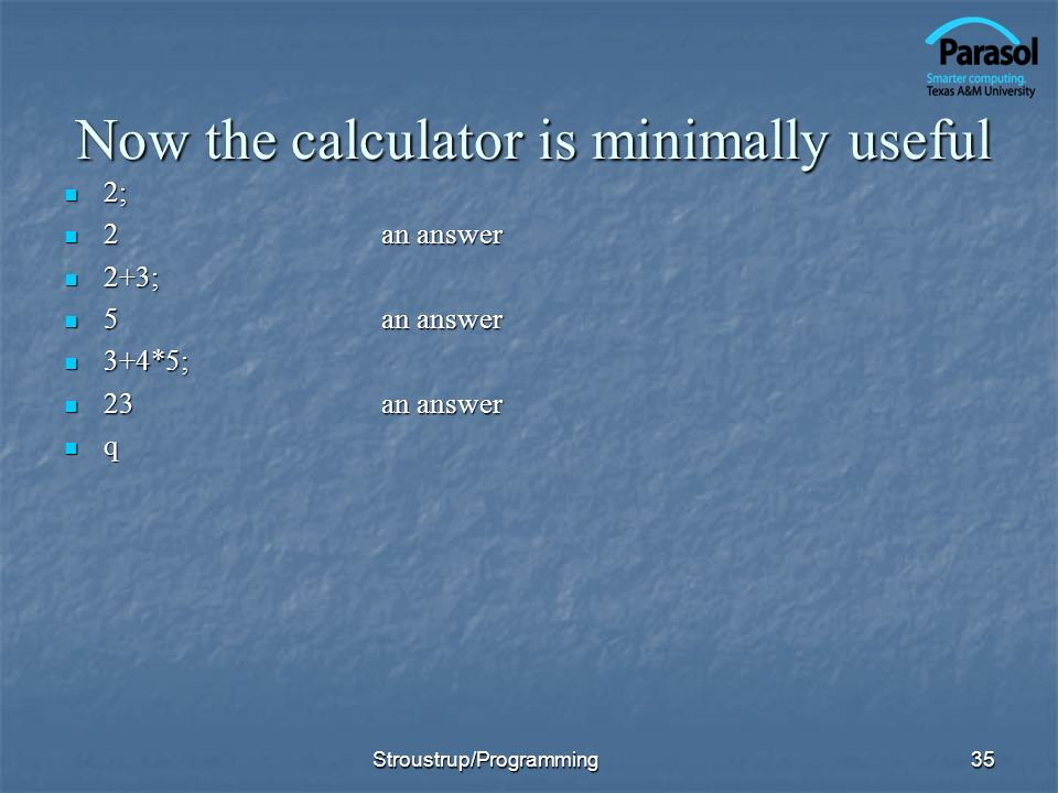 Now the calculator is minimally useful