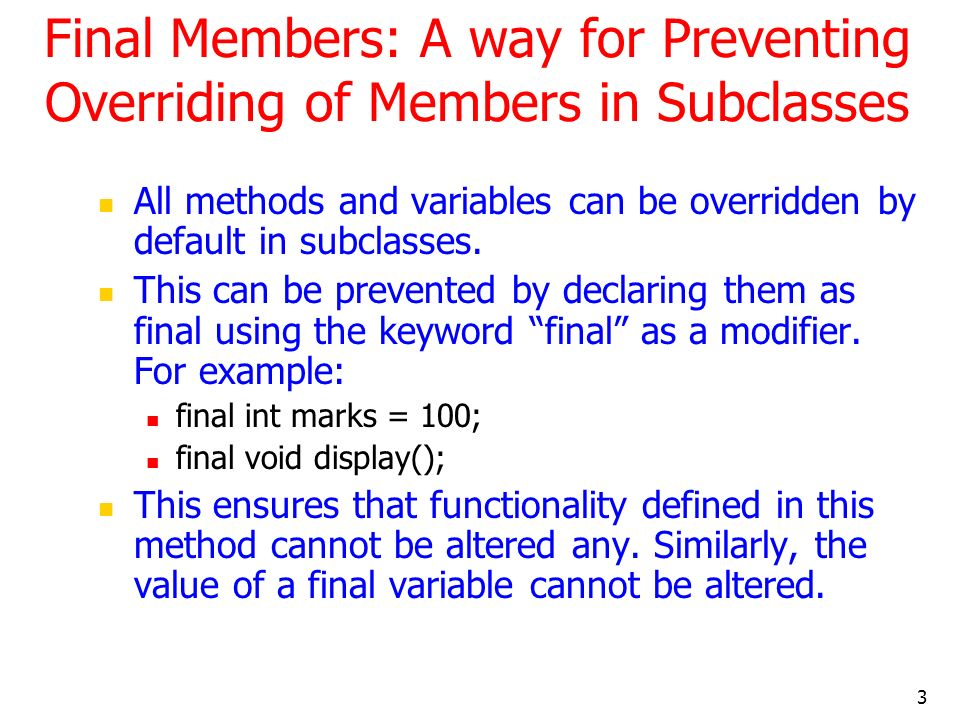 Final Members: A way for Preventing Overriding of Members in Subclasses