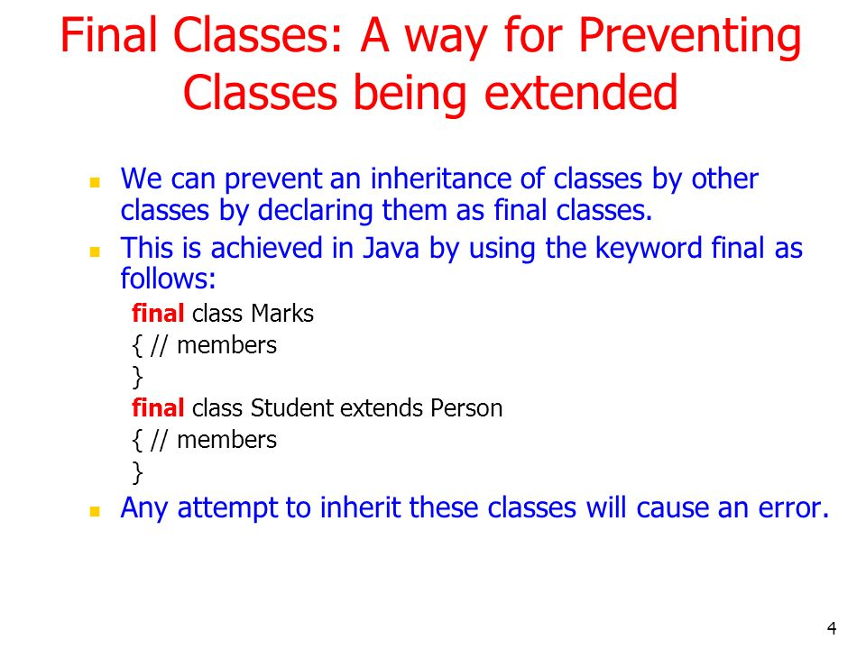 Final Classes: A way for Preventing Classes being extended