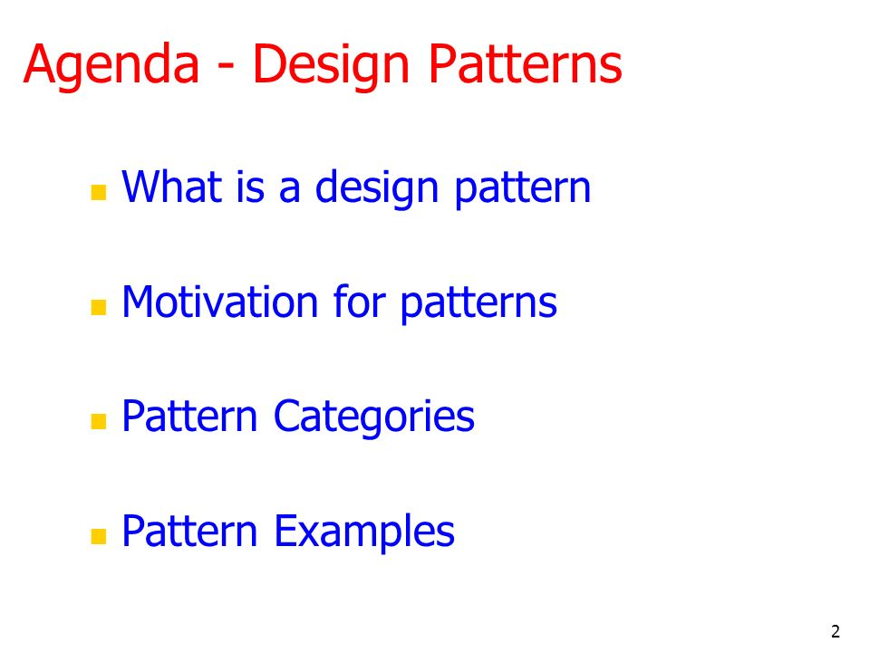 Agenda - Design Patterns