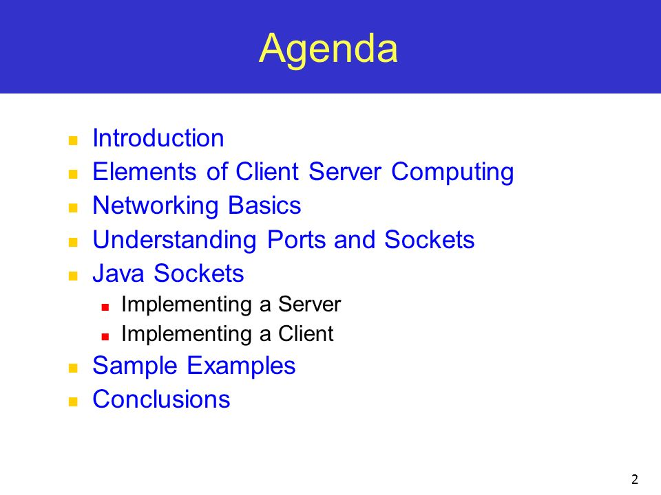 Agenda Introduction Elements of Client Server Computing