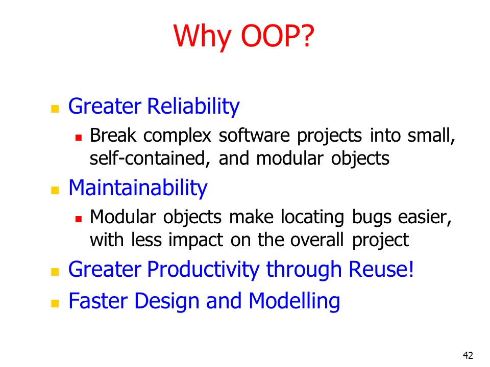 Why OOP Greater Reliability Maintainability