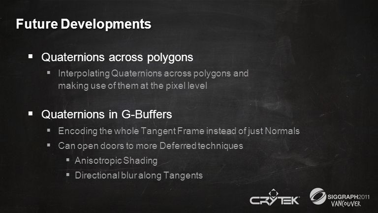 Future Developments Quaternions across polygons