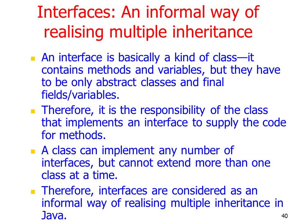 Interfaces: An informal way of realising multiple inheritance