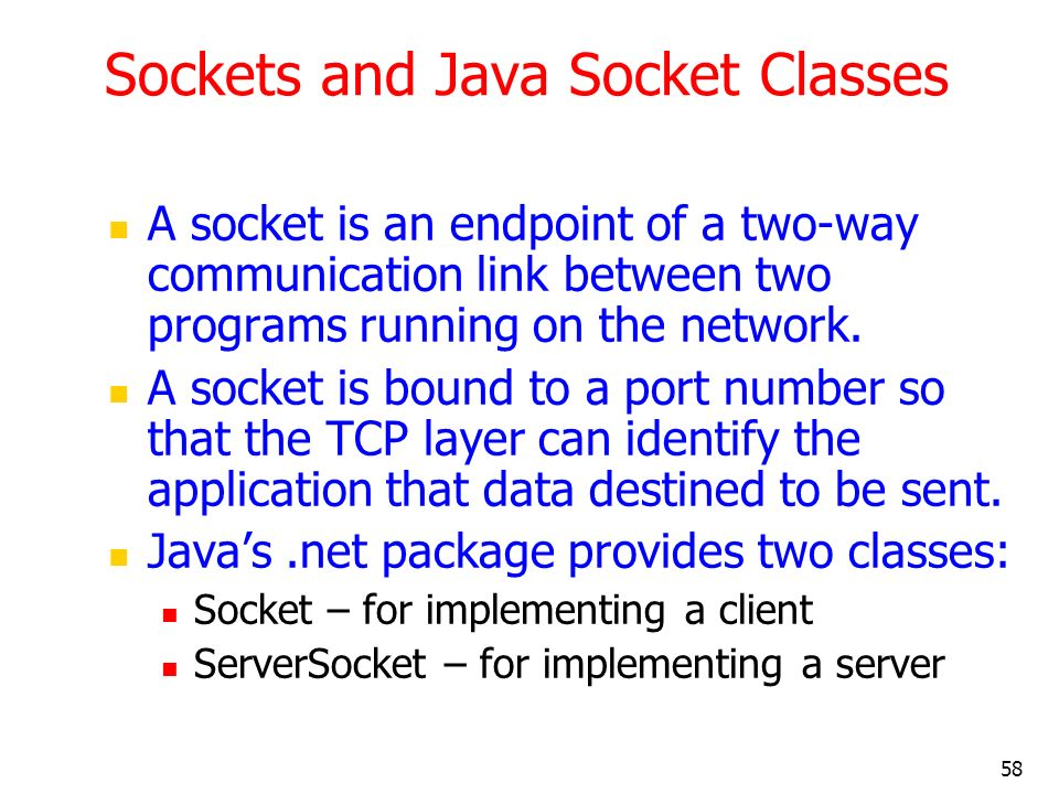 Sockets and Java Socket Classes