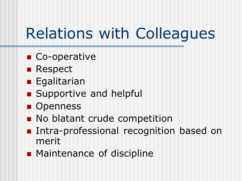 Relations with Colleagues