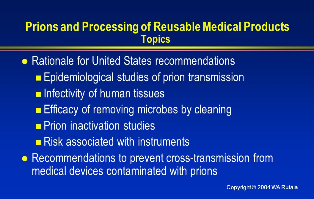 Prions and Processing of Reusable Medical Products Topics