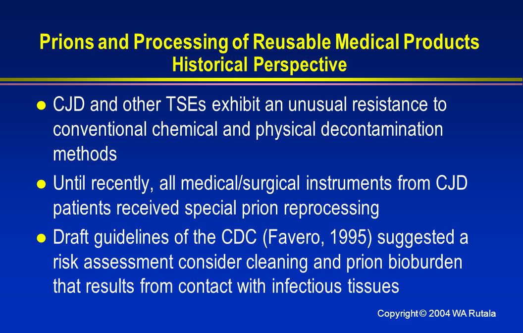 Prions and Processing of Reusable Medical Products Historical Perspective