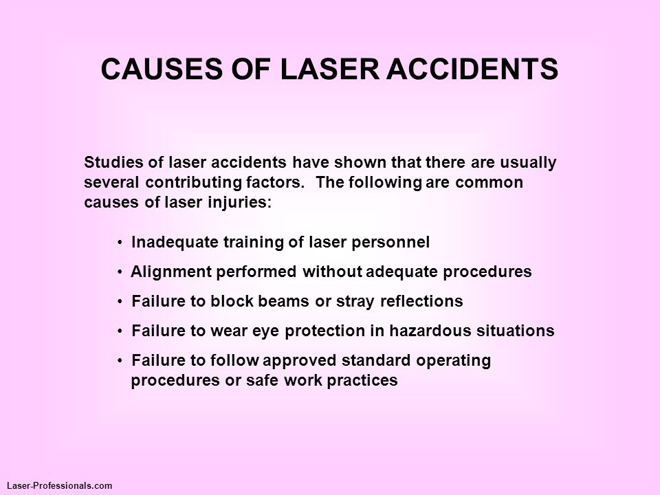 CAUSES OF LASER ACCIDENTS