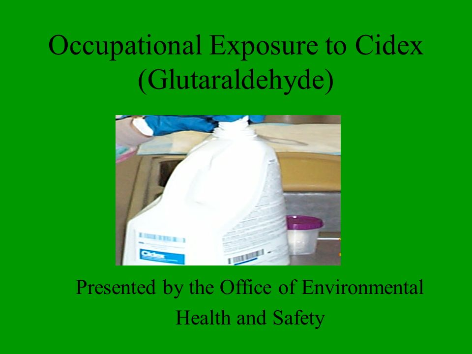 Occupational Exposure to Cidex (Glutaraldehyde)