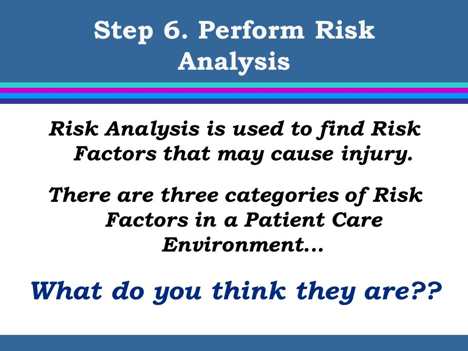 Step 6. Perform Risk Analysis