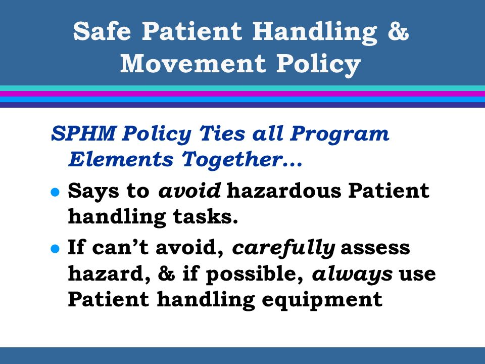Safe Patient Handling & Movement Policy