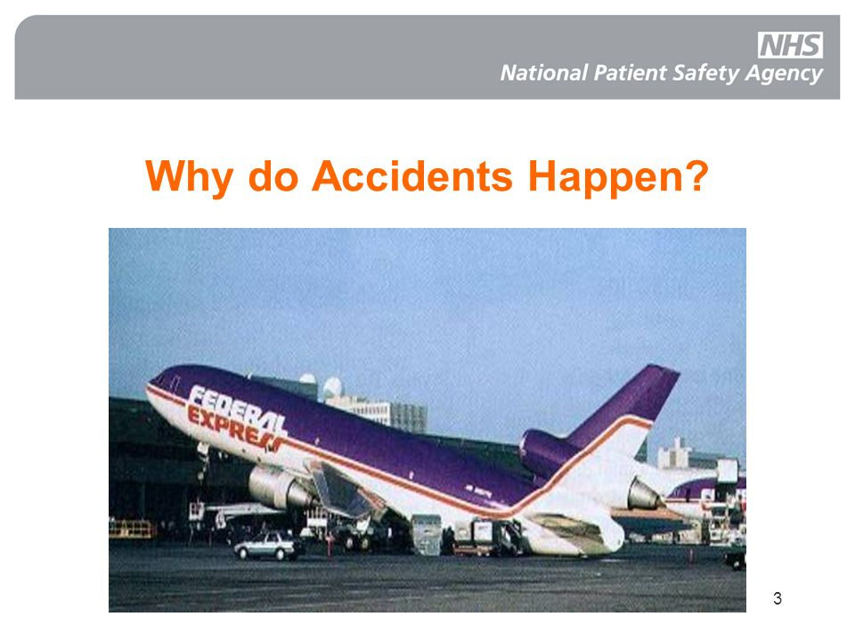 Why do Accidents Happen