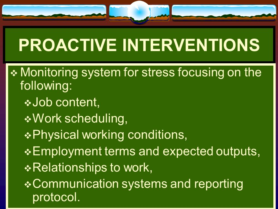 PROACTIVE INTERVENTIONS