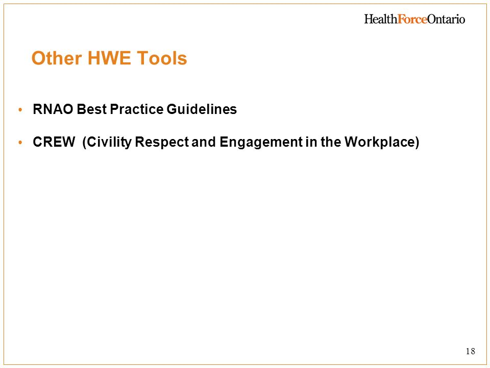 Other HWE Tools RNAO Best Practice Guidelines