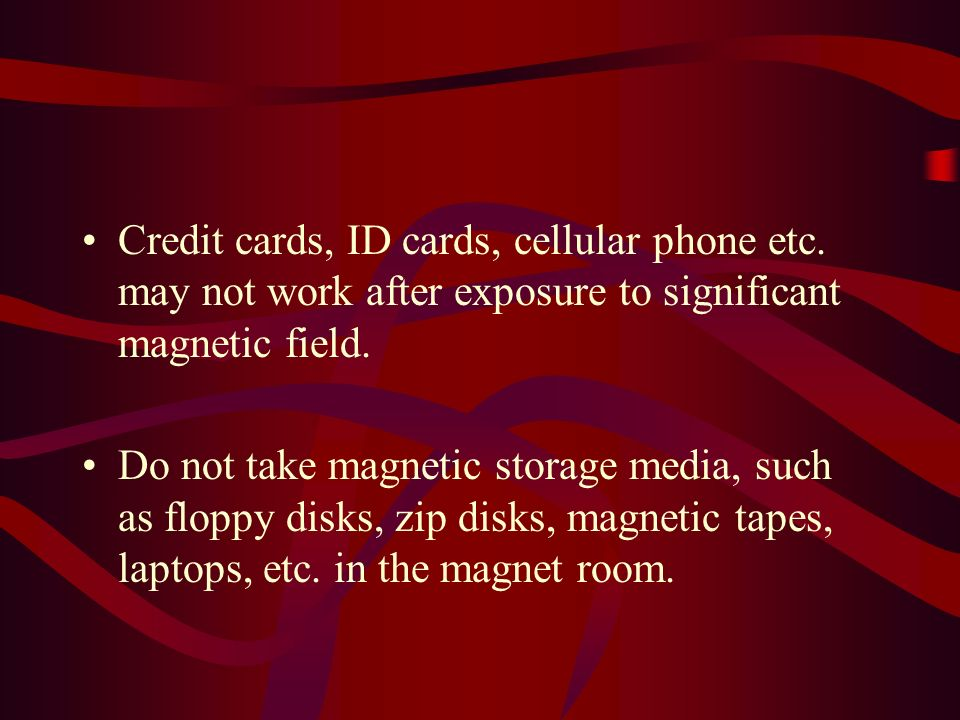 Credit cards, ID cards, cellular phone etc