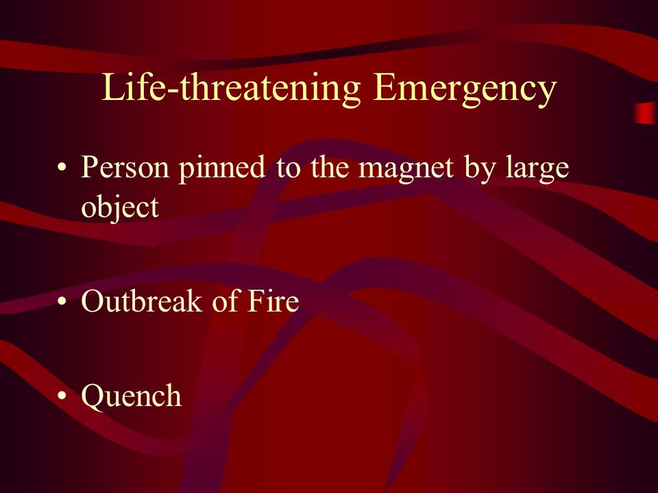 Life-threatening Emergency