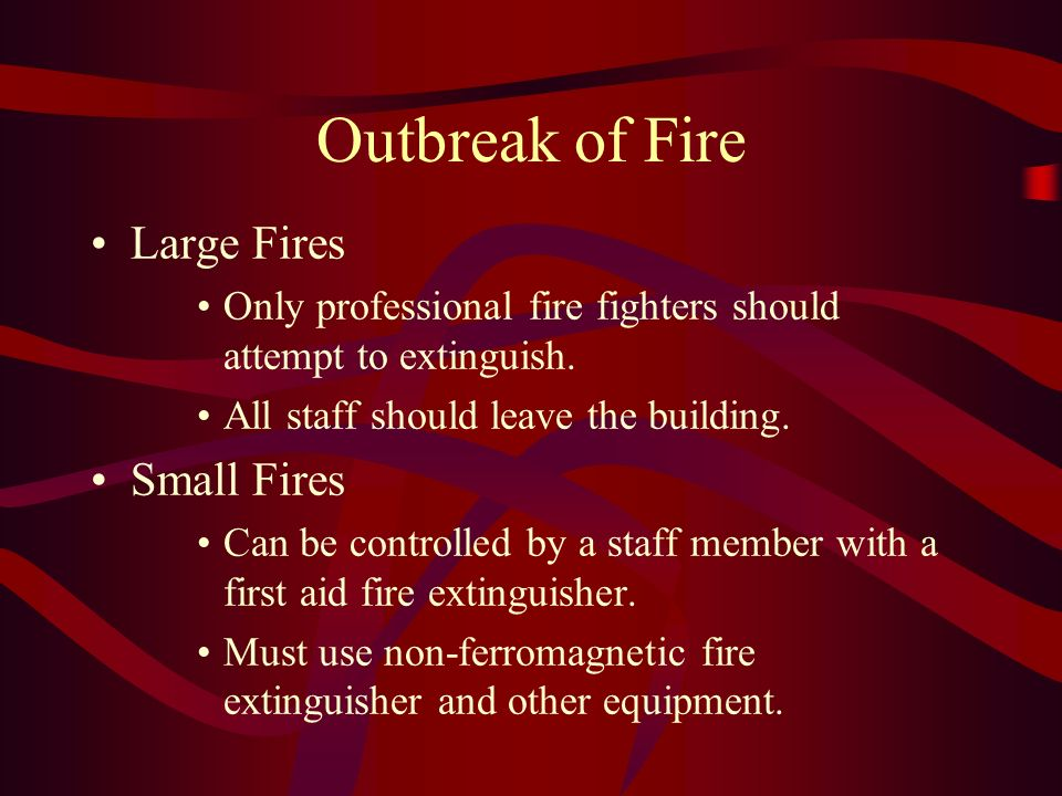 Outbreak of Fire Large Fires Small Fires