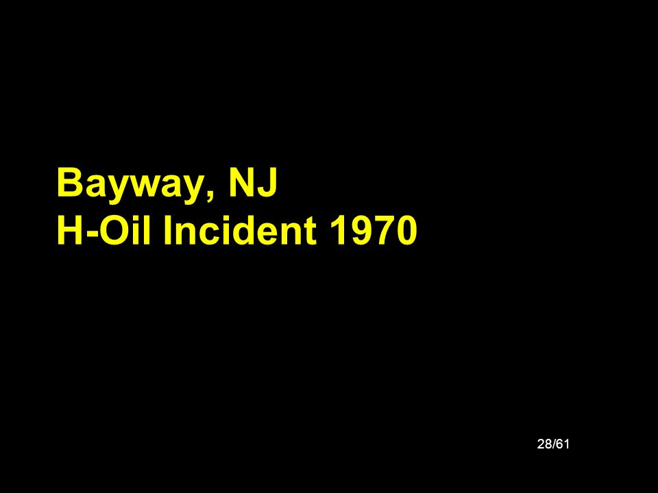 Bayway, NJ H-Oil Incident 1970