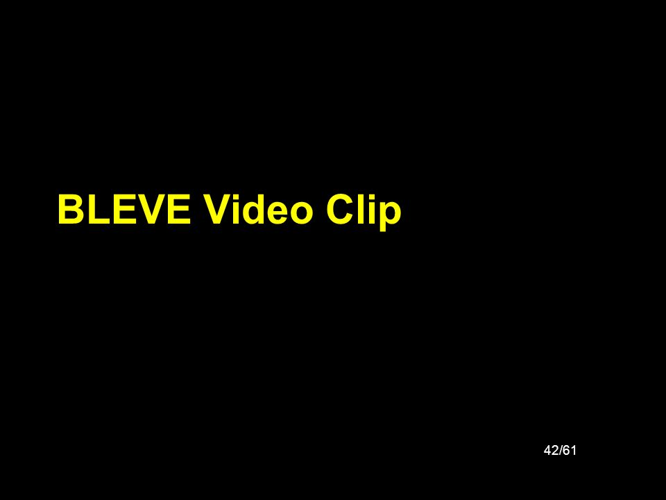 BLEVE Video Clip