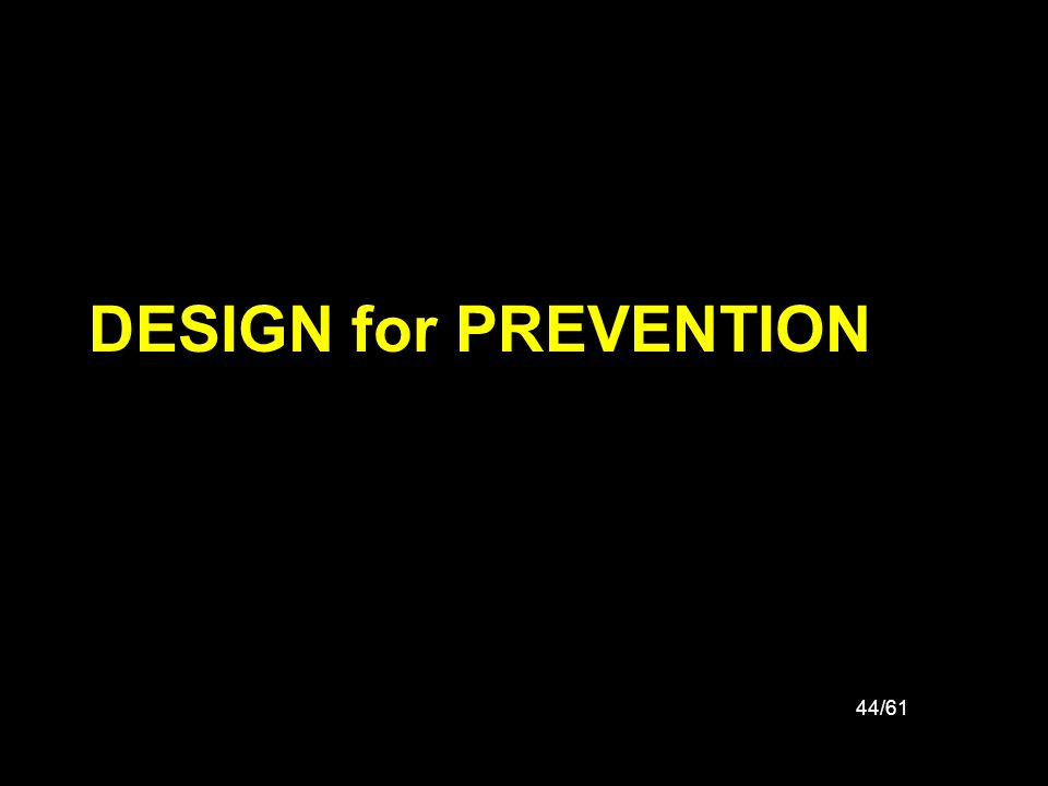 DESIGN for PREVENTION
