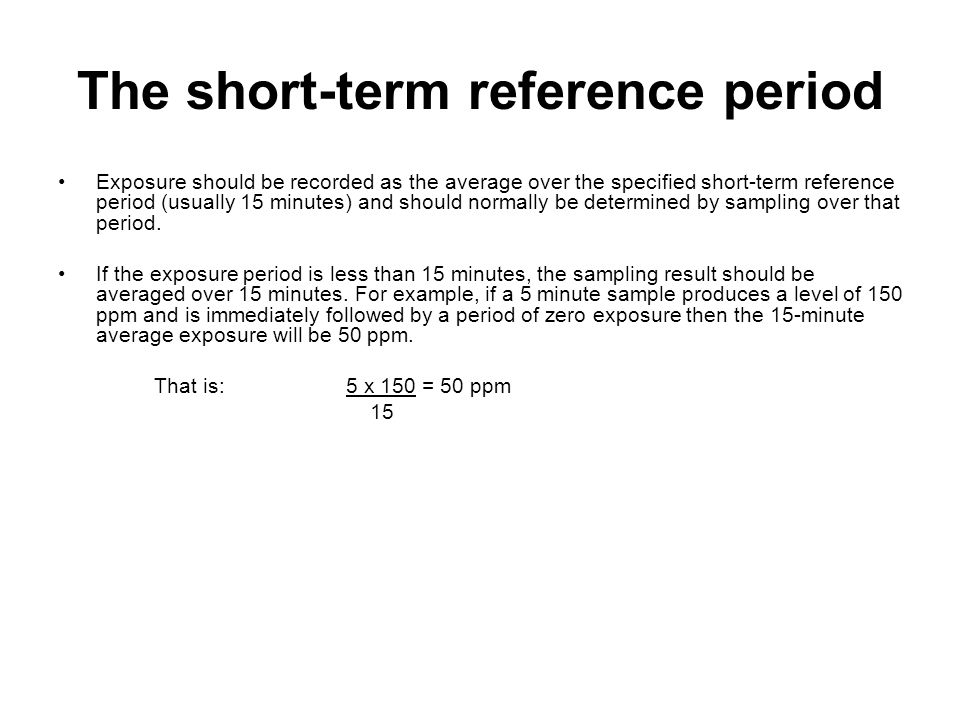 The short-term reference period