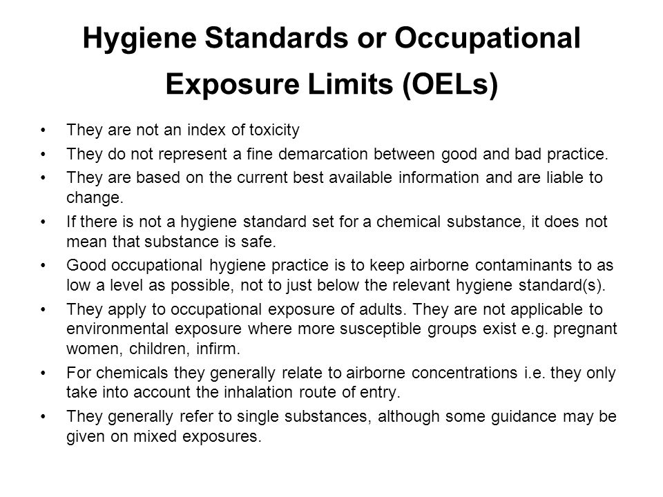 Hygiene Standards or Occupational Exposure Limits (OELs)