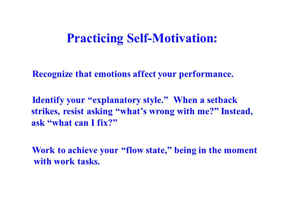 Practicing Self-Motivation: