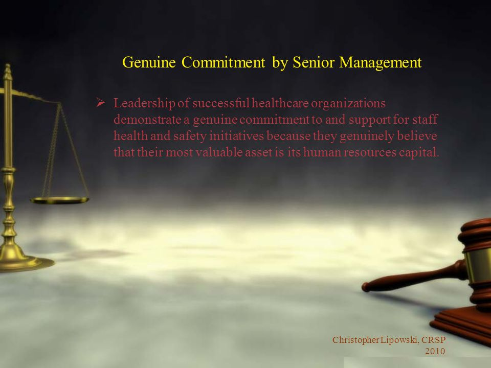 Genuine Commitment by Senior Management