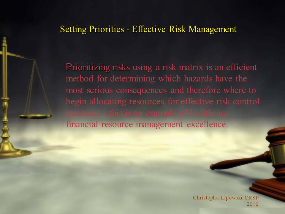 Setting Priorities - Effective Risk Management
