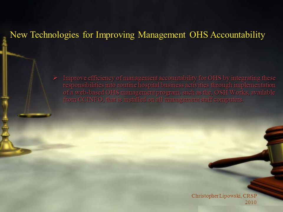 New Technologies for Improving Management OHS Accountability